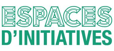 Espaces d'initiatives
